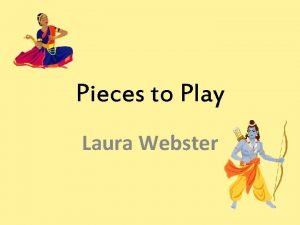 Pieces to Play Laura Webster Hoe Ana Tahitian