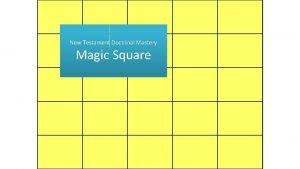 New Testament Doctrinal Mastery New Testament Magic Square