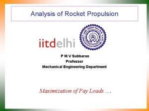 Analysis of Rocket Propulsion P M V Subbarao