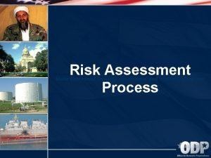 Risk Assessment Process State Homeland Security Assessment and