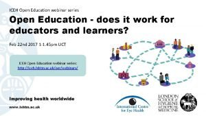 ICEH Open Education webinar series Open Education does