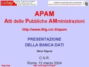 APAM Atti delle Pubbliche AMministrazioni http www ittig
