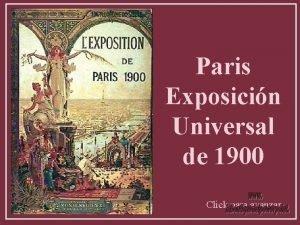 Paris Exposicin Universal de 1900 Click para avanzar