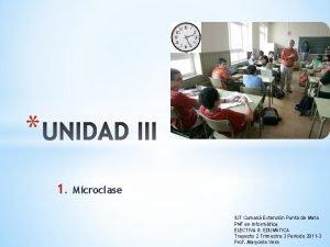 1 Microclase IUT Cuman Extensin Punta de Mata