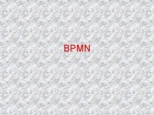 BPMN Proceso de negocios Un proceso de negocios