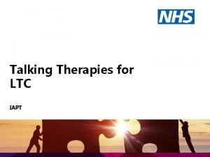 Talking Therapies for LTC IAPT Physical health and