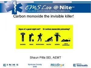 Carbon monoxide the invisible killer Shaun Pitts SEI