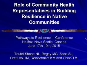 Role of Community Health Representatives in Building Resilience