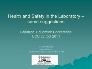 Health and Safety in the Laboratory some suggestions
