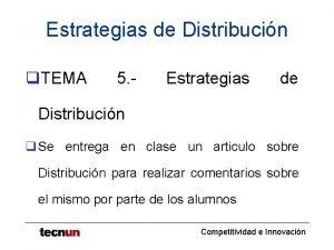 Estrategias de Distribucin q TEMA 5 Estrategias de