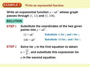 EXAMPLE 1 Write an exponential function x Write
