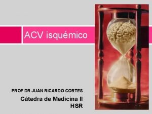 ACV isqumico PROF DR JUAN RICARDO CORTES Ctedra
