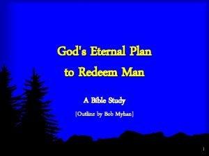 Gods Eternal Plan to Redeem Man A Bible