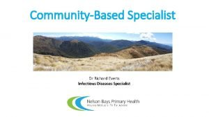 CommunityBased Specialist Dr Richard Everts Infectious Diseases Specialist