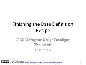 Finishing the Data Definition Recipe CS 5010 Program