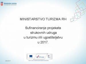 MINISTARSTVO TURIZMA RH Sufinanciranje projekata strukovnih udruga u