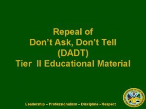 Repeal of Dont Ask Dont Tell DADT Tier