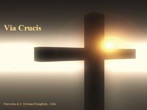 Via Crucis Parrocchia di S Giovanni Evangelista Gello