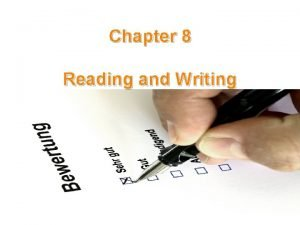 Chapter 8 Reading and Writing Relationship between reading