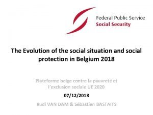 The Evolution of the social situation and social