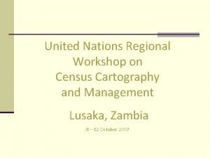 United Nations Regional Workshop on Census Cartography and