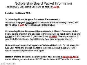 Scholarship Board Packet Information The next GCU Scholarship