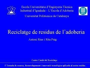 Escola Universitria dEnginyeria Tcnica Industrial dIgualada LEscola dAdoberia