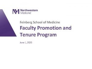 Feinberg School of Medicine Faculty Promotion and Tenure
