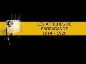 LES AFFICHES DE PROPAGANDE 1914 1920 Laffiche ne