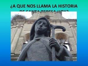 A QUE NOS LLAMA LA HISTORIA DE SANTA