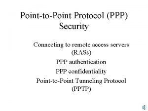 PointtoPoint Protocol PPP Security Connecting to remote access