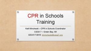 CPR in Schools Training Kelli Mincheski CPR in