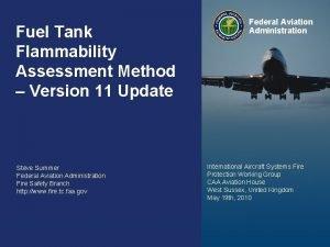 Fuel Tank Flammability Assessment Method Version 11 Update