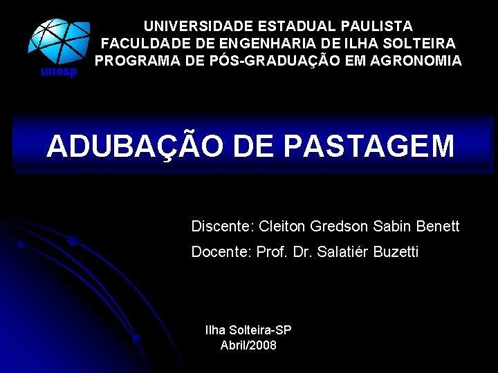 unesp UNIVERSIDADE ESTADUAL PAULISTA FACULDADE DE ENGENHARIA DE