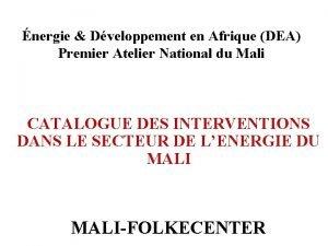 nergie Dveloppement en Afrique DEA Premier Atelier National