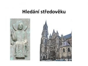 Hledn stedovku Vymezen dle RVP Nzev prezentace Hledn