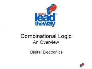 Combinational Logic An Overview Digital Electronics Combinational Logic