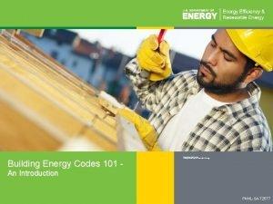 Building Energy Codes 101 Department of Energy Efficiency