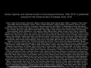 Global regional and national burden of neurological disorders