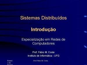 Sistemas Distribudos Introduo Especializao em Redes de Computadores