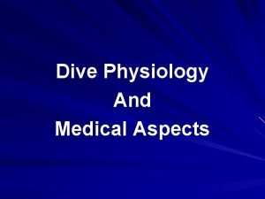 Dive Physiology And Medical Aspects Underwater Physiology Respiration