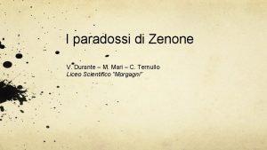 I paradossi di Zenone V Durante M Mari