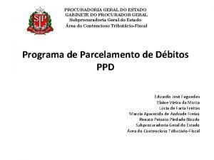 PROCURADORIA GERAL DO ESTADO GABINETE DO PROCURADOR GERAL