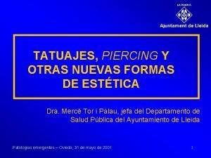 TATUAJES PIERCING Y OTRAS NUEVAS FORMAS DE ESTTICA