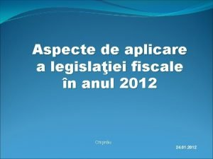 Aspecte de aplicare a legislaiei fiscale n anul