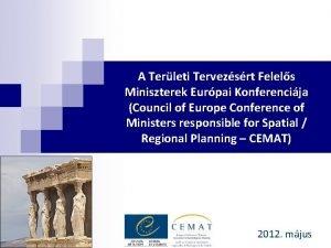 A Terleti Tervezsrt Felels Miniszterek Eurpai Konferencija Council