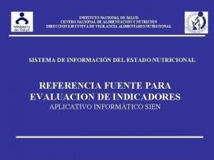 INSTITUTO NACIONAL DE SALUD CENTRO NACIONAL DE ALIMENTACION