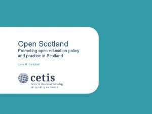 Open Scotland Promoting open education policy and practice
