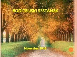 November 2016 1212020 RODITELJSKI SESTANEK 1 OTROCI SO