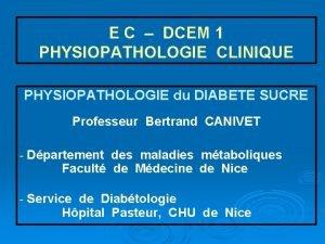 E C DCEM 1 PHYSIOPATHOLOGIE CLINIQUE PHYSIOPATHOLOGIE du